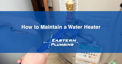 How to Maintain a Water Heater